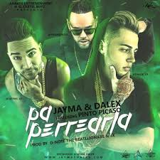 Jayma y Dalex Ft. Pinto LMDT - Pa Perrearla MP3