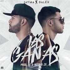 Jayma y Dalex - Las Ganas MP3