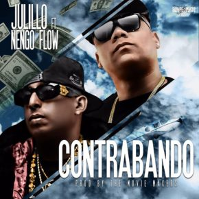 Julillo Ft. Ñengo Flow - Contrabando MP3
