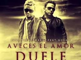 Juno Ft. Gocho - A Veces El Amor Duele MP3