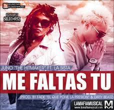 Juno Ft. La Sista - Me Faltas Tu MP3