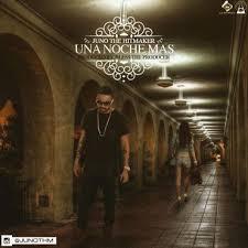 Juno The Hitmaker - Una Noche Mas MP3