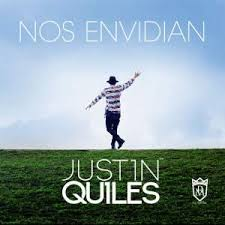 Justin Quiles - Nos Envidian MP3
