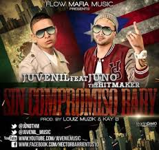 Juvenil Ft. Juno - Sin Compromiso Baby MP3