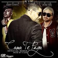 KVM Ft. Juno Y Tony Lenta - Como Te Pago MP3