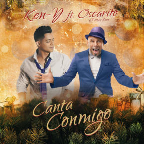 Ken-Y Ft Oscarcito - Canta Conmigo MP3