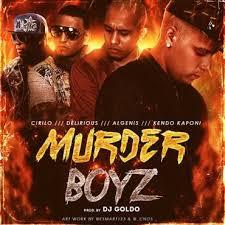 Kendo Kaponi Ft. Algenis, Delirious Y Cirilo - Murder Boyz MP3