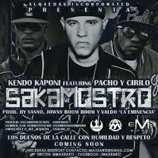 Kendo Kaponi Ft. Pacho y Cirilo - SakaMostro MP3