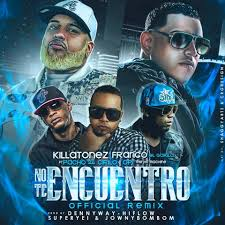 Killatonez Ft. Franco El Gorila, Pacho Y Cirilo y Opi - No Te Encuentro mp3