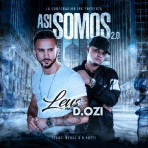 Leus Ft. D.Ozi - Asi Somos 2.0 (Prod.Nenus & DNote) MP3