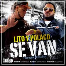 Lito Y Polaco - Se Van MP3