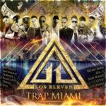 Los Eleven - Trap Miami