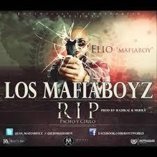 Los MafiaBoyz - RIP Pacho y Cirilo MP3