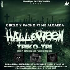 MB Alqaeda Ft. Cirilo Y Pacho - Triko-Tri (Halloween) MP3