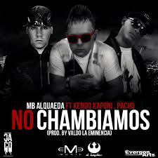 MB Alqaeda Ft. Pacho Y Kendo Kaponi - No Chambiamos MP3