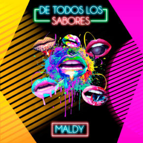 Maldy - De Todos Los Sabores MP3