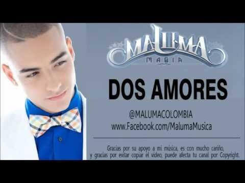 Maluma - Dos Amores