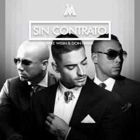 Maluma Ft. Wisin Y Don Omar - Sin Contrato (Remix) MP3