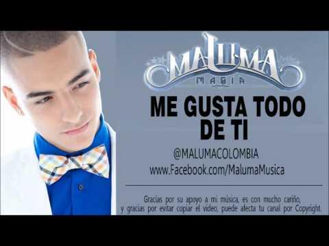Maluma - Me Gusta Todo De Ti