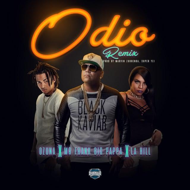Mr. Frank Ft. Ozuna y La Hill - Odio Remix