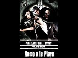 Nathan Ft. Yomo - Vamos Pa La Playa MP3