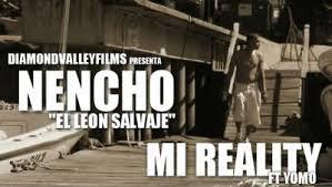 Nencho Ft. Yomo - Mi Reality MP3