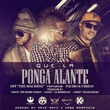 Opi The Hit Machine Ft. Pacho y Cirilo - Que La Ponga Alante MP3