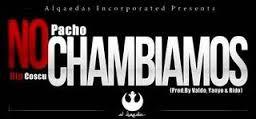 Pacho - No Chambiamos (Rip Cosculluela) MP3