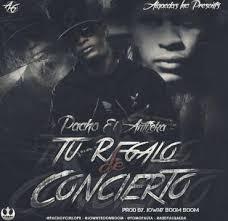 Pacho - Tu Regalo De Concierto (Tiraera Pa Tempo) MP3