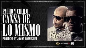 Pacho Y Cirilo - Cansa De Lo Mismo MP3