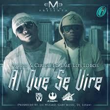 Pacho Y Cirilo Ft. Eme Los Lobos - Al Que se Vire MP3