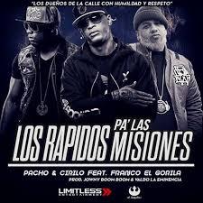 Pacho Y Cirilo Ft. Franco El Gorila - Los Rapidos Pa Las Misiones MP3