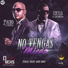 Pacho Y Cirilo - No Tengas Miedo MP3