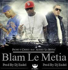 Pacho y Cirilo Ft. Alexio La Bestia - Blan Le Metia MP3