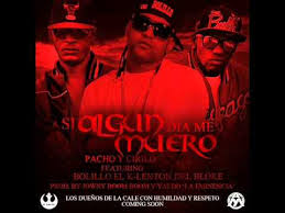 Pacho y Cirilo Ft. Bolillo - Si Algun Dia Me Muero MP3