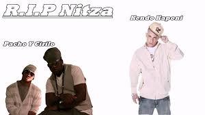 Pacho y Cirilo Ft. Kendo Kaponi - RIP Nitza MP3