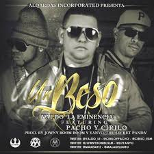 Pacho y Cirilo Ft. Valdo La Eminencia - Un Beso MP3
