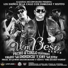 Pacho y Cirilo Ft. Valdo La Eminencia y Jory Boy - Un Beso MP3
