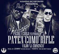 Pacho y Cirilo Ft. Valdo - Patea Como Rifle MP3