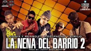 Pionix Y Renso Ft. D.OZi, Pacho Y Cirilo - La Nena Del Barrio 2 MP3