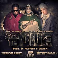Polakan Ft. D-Enyel y Lele - El Arma Secreta - Ayer Te Dije MP3