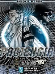 Polakan Ft. El Santo - Paciencia MP3