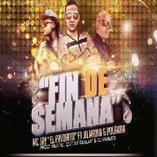 Polakan Ft. McJay El Favorito y JQ The 1 Contender - Fin De Semana MP3