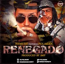 Polakan Ft. Nemesis - Renegado MP3
