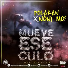Polakan Ft. Nonimox - Mueve Ese Culo MP3