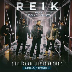 Reik Ft Zion & Lennox - Que Gano Olvidándote (Remix) MP3