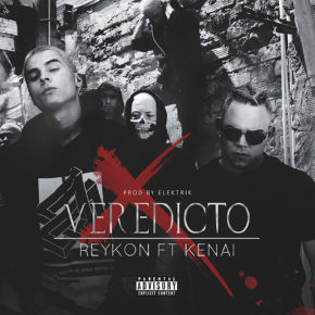 Reykon Ft Kenai - Veredicto MP3