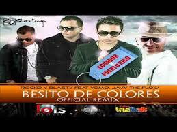 Rocko Y Blasty Ft Yomo Y Javy The Flow - Besito De Colores (Remix) MP3