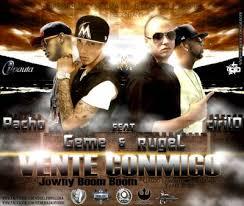 Rugel y Geme Ft. Pacho y Cirilo - Vente Conmigo MP3
