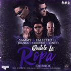 Sammy & Falsetto Ft. Juanka El Problematik, Farruko Y Kendo Kaponi - Quitate La Ropa (Remix) MP3